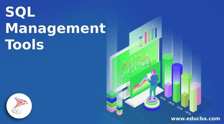SQL Management Tools