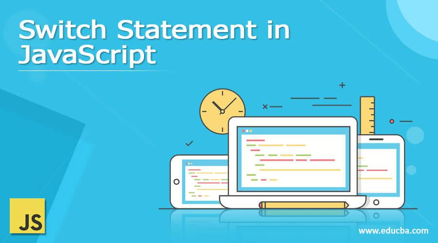 Switch Statement in JavaScript
