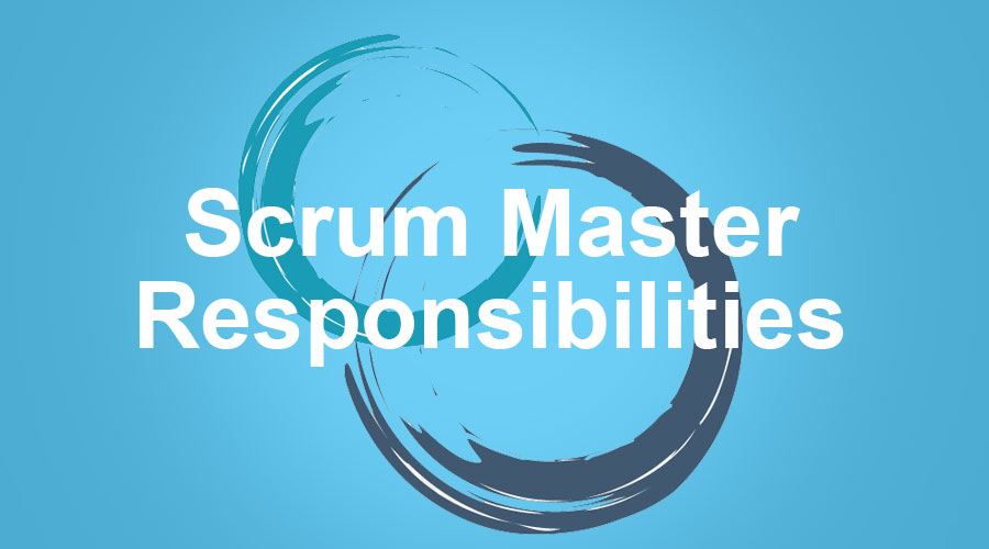 scrum master responsibilities