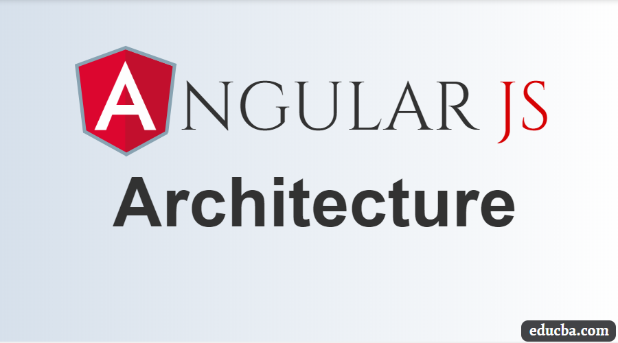 Angular JS Architecture
