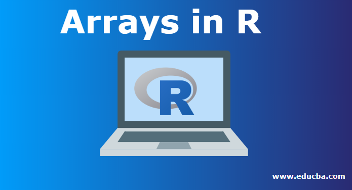 Arrays in R