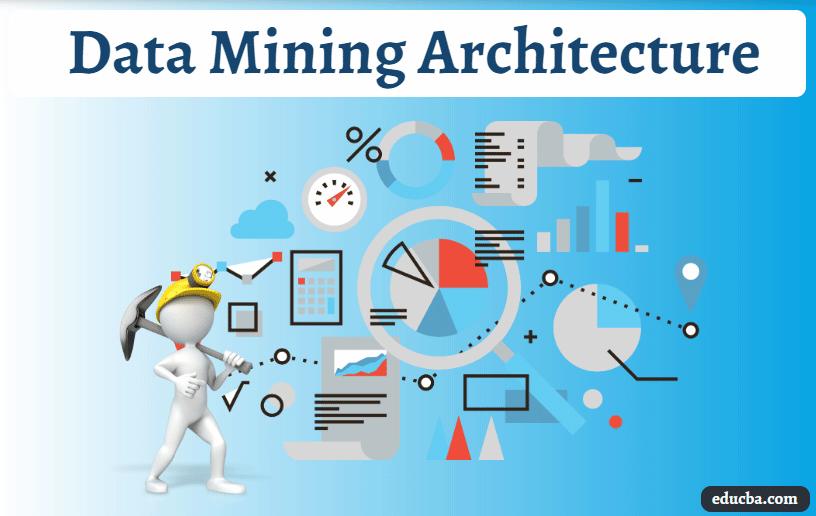 Data Mining Architecture
