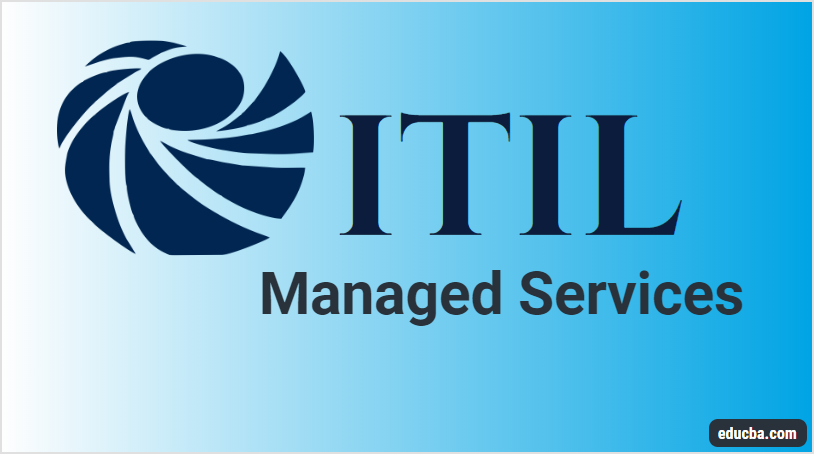 ITIL Managed Services
