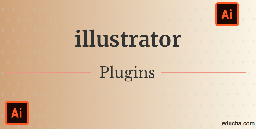 Illustrator Plugins | Top 10 Illustrator Plugins You Should Know