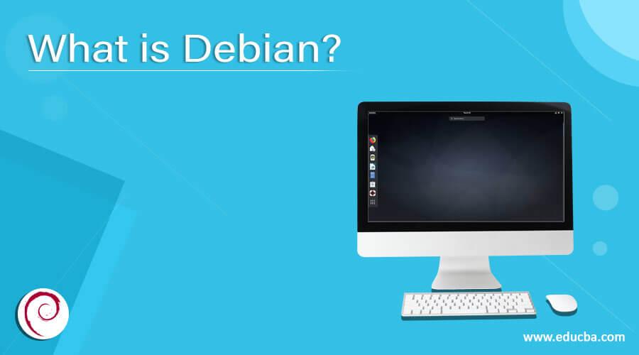 What is Debian?
