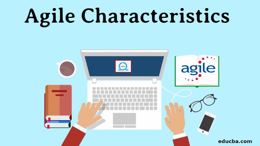 Agile Characteristics