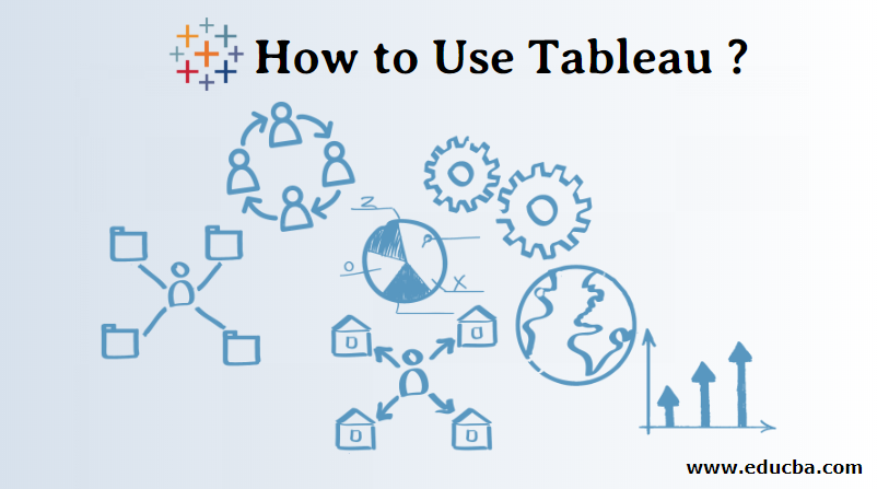 How to Use Tableau
