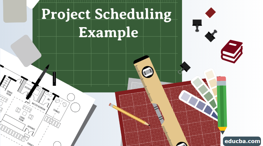 Project Scheduling Example