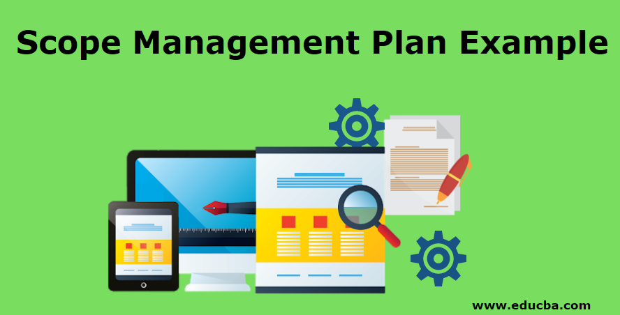 Scope Management Plan Example