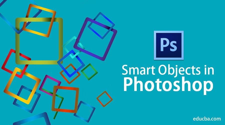 Smart Objects in Photoshop