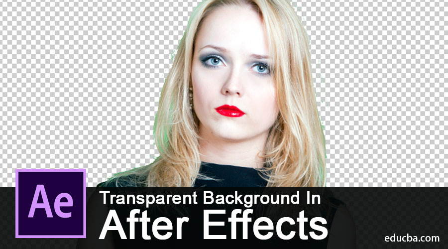 Transparent Background In After Effects