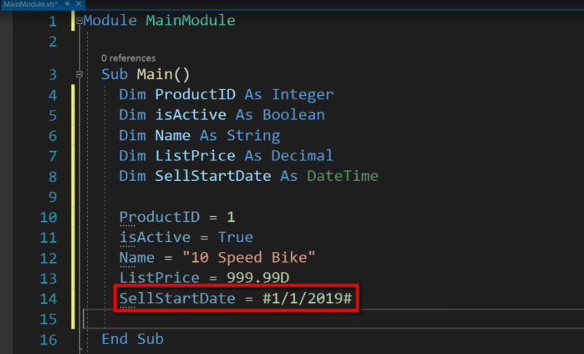 Dim SellStartDate As DateTime 4