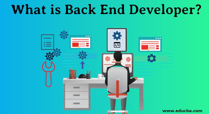 What is Back End Developer