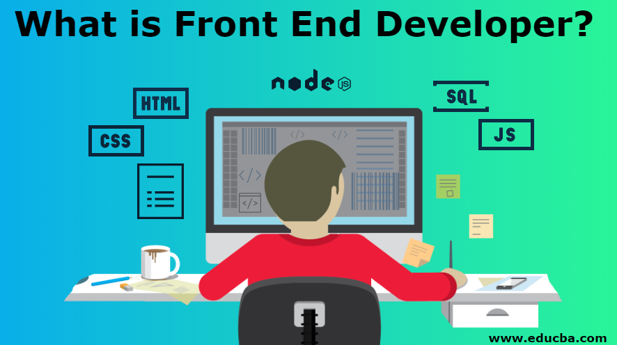 What is Front End Developer