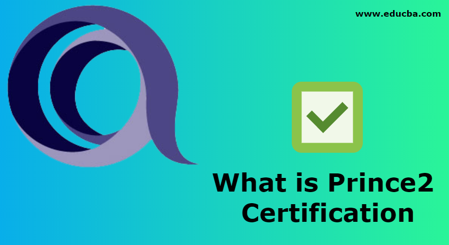 What is Prince2 Certification