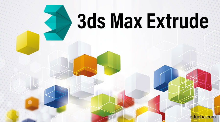 3Ds Max Extrude