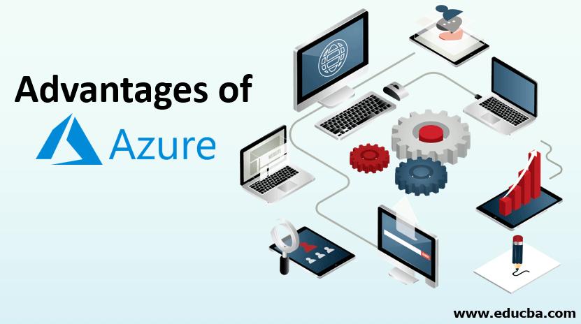 Advantages of Azure