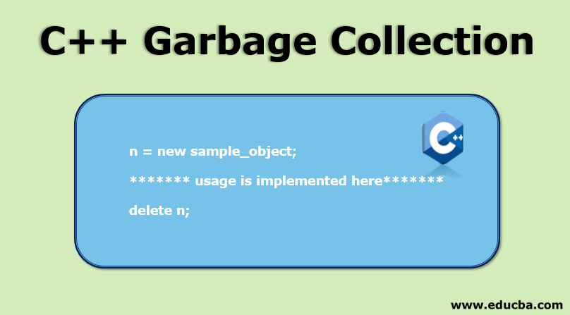 C++ Garbage Collection