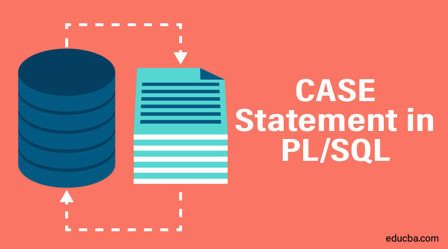 CASE statement in PL/SQL