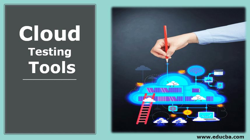 Cloud Testing Tools