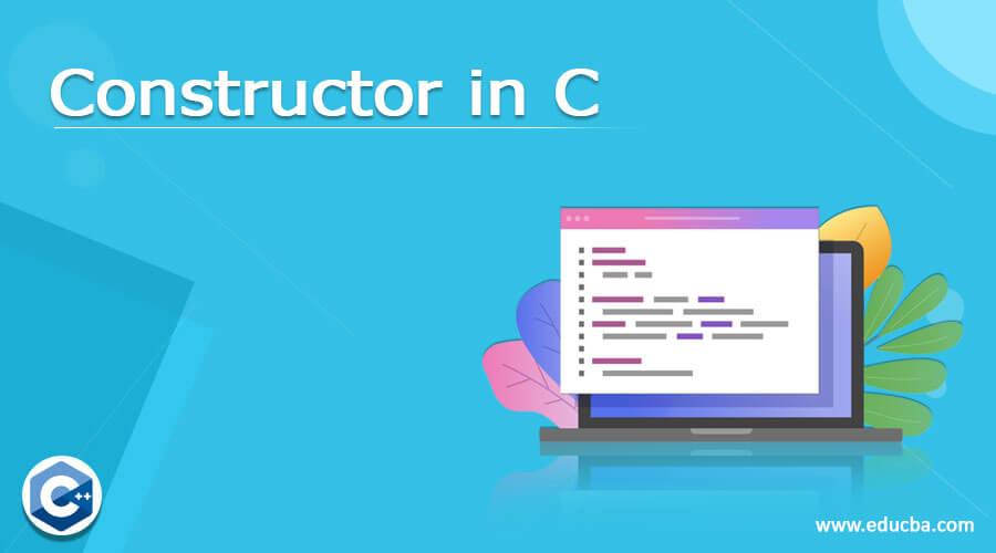 Constructor in C