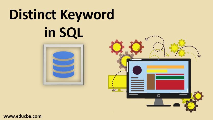 Distinct Keyword in SQL
