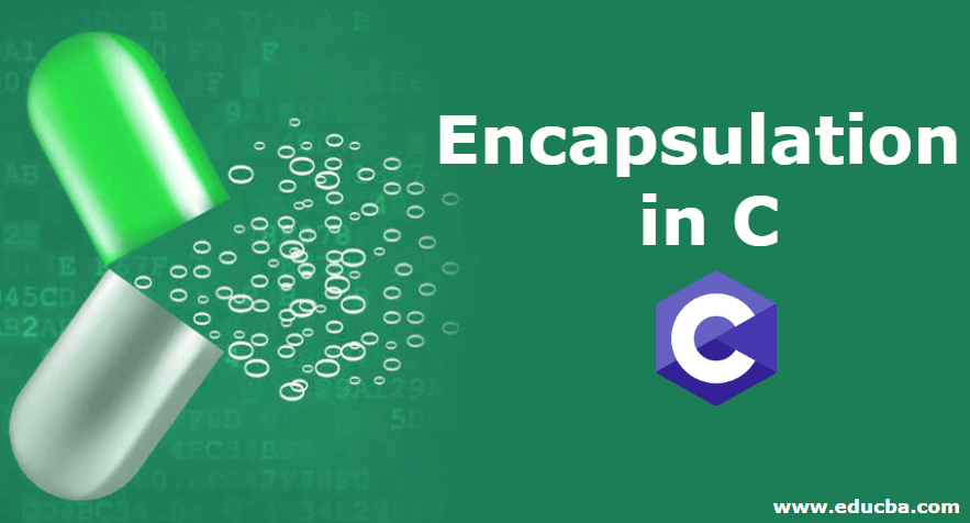 Encapsulation in C
