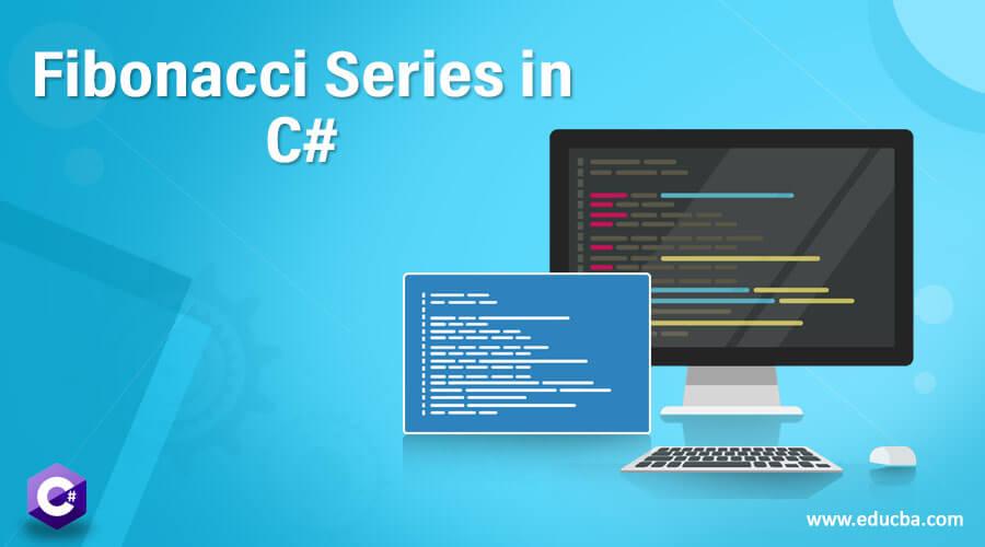 Fibonacci Series in C#