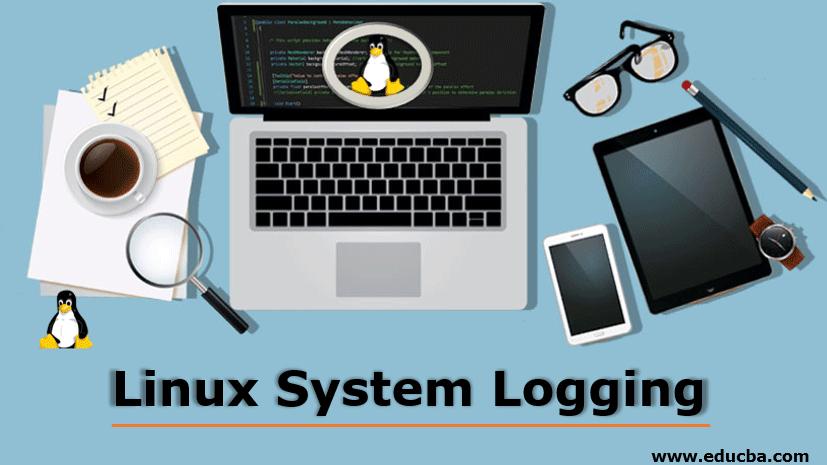 Linux System Logging