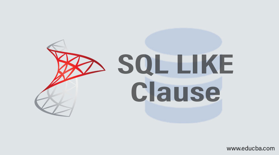 SQL LIKE Clause