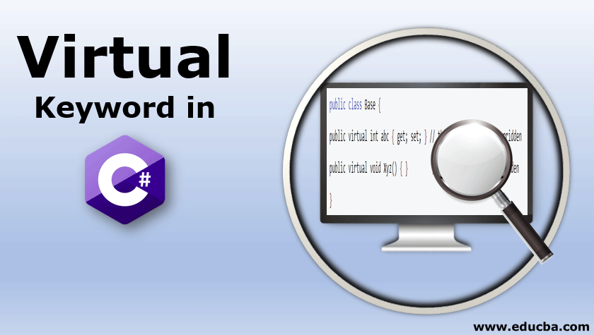Virtual Keyword in C#