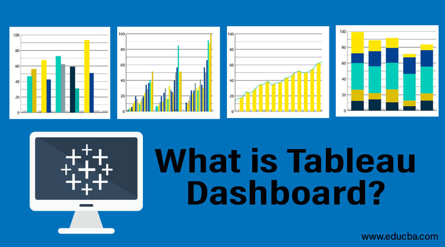 What is Tableau Dashboard