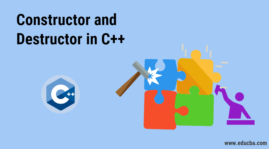Constructor and Destructor in C++