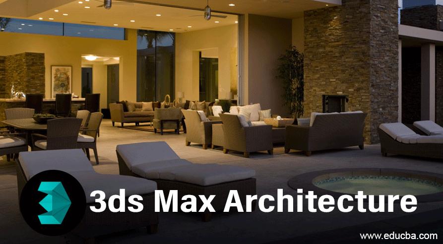 3ds max architecture