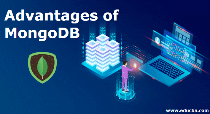Advantages of MongoDB