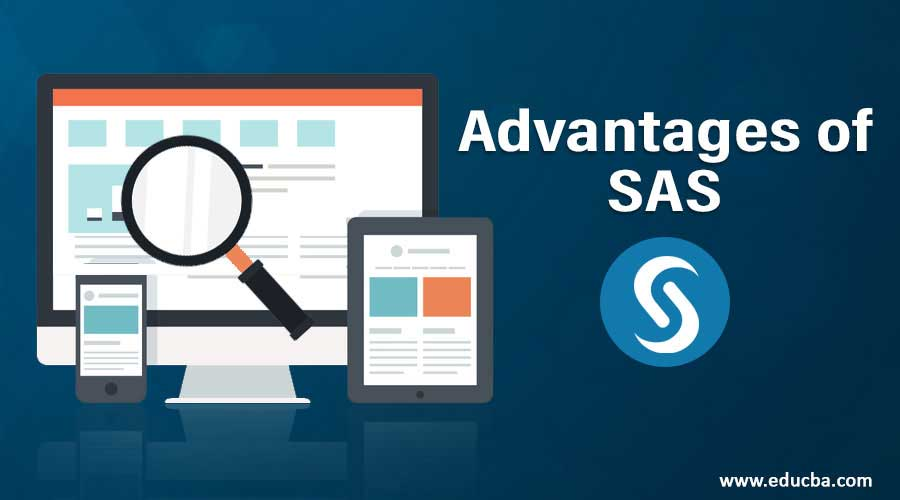 Advantages of SAS