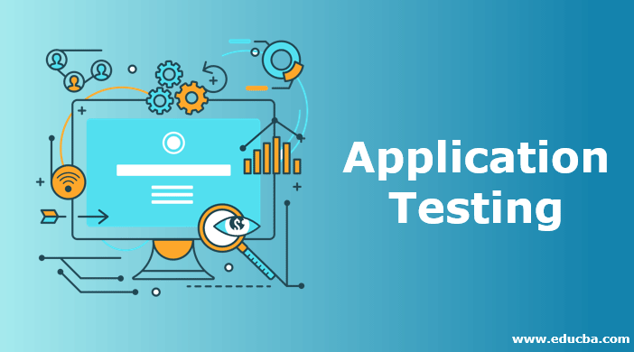 Application Testing