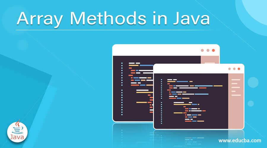 Array Methods in Java