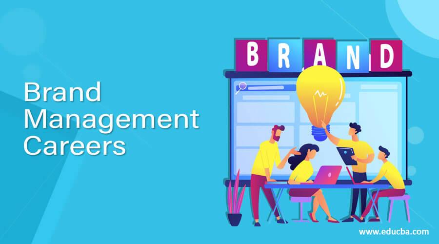 Brand Management Careers