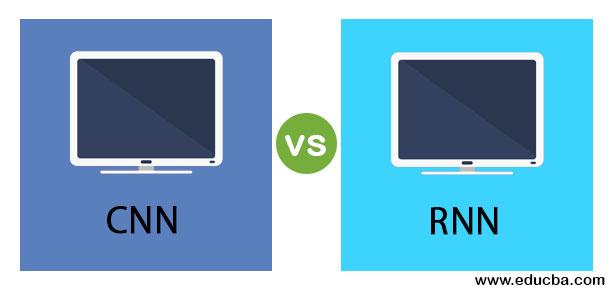 CNN vs RNN