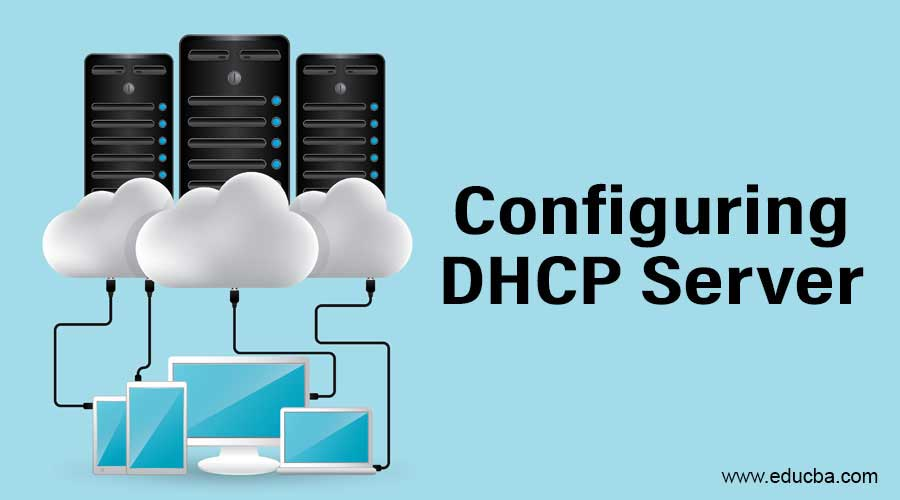 Configuring DHCP Server