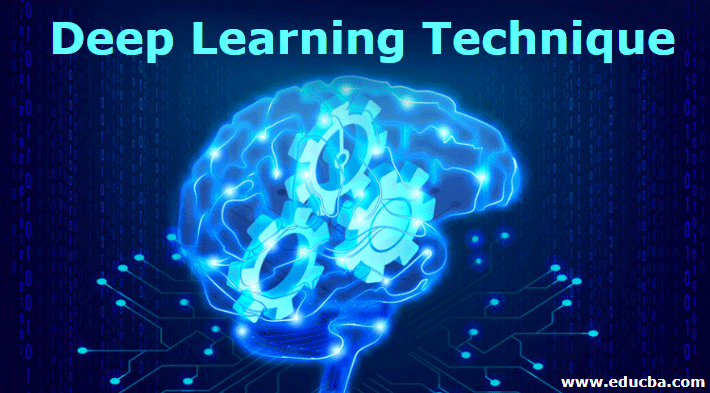 Deep Learning Technique