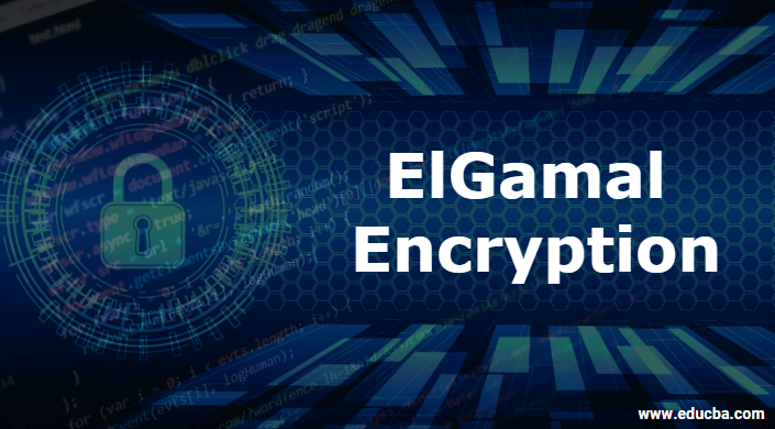 ElGamal Encryption