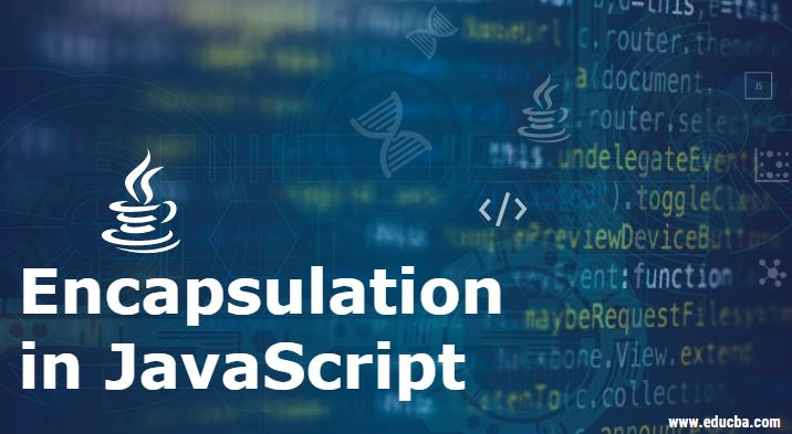 Encapsulation in JavaScript