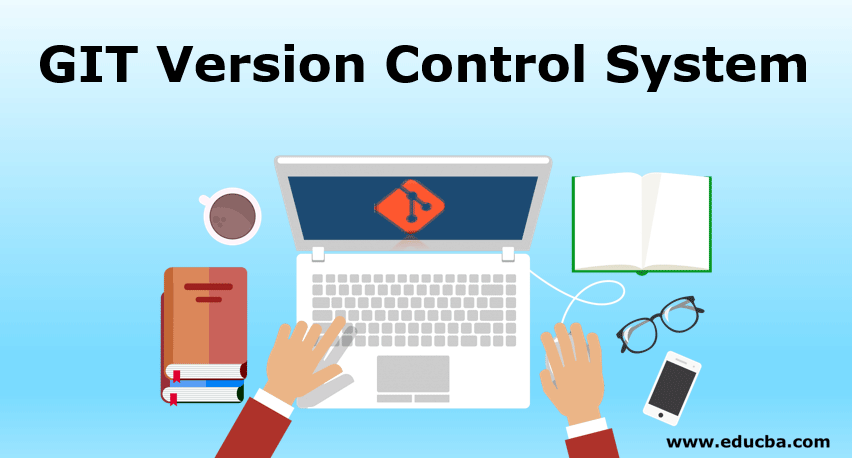 GIT Version Control System