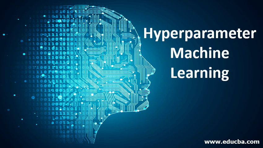 Hyperparameter Machine Learning