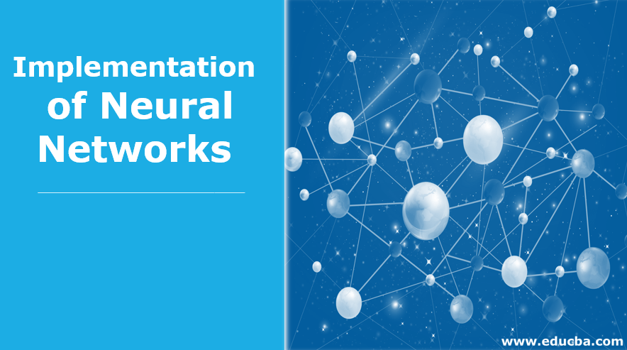 Implementation of Neural Networks