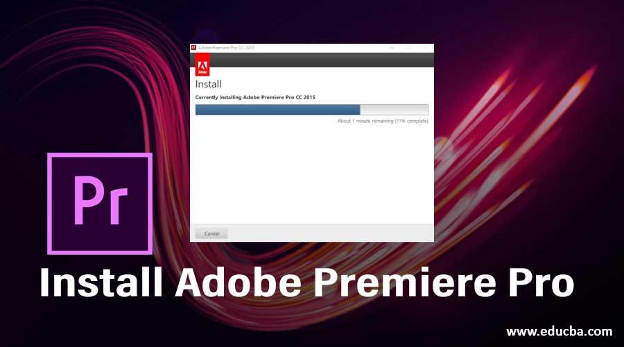 Install Adobe Premiere Pro