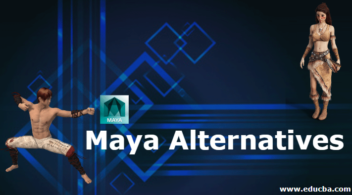 Maya Alternatives