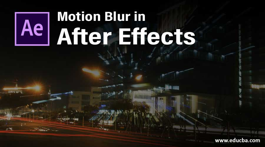 Motion Blur in After Effects